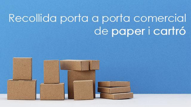 Recollida porta a porta comercial de paper i cartró