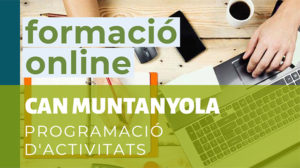 Formació online Can Muntanyola